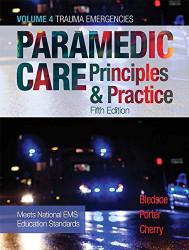 Paramedic Care Volume 4