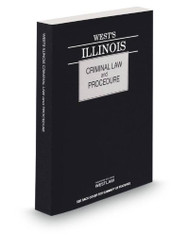 West's Illinois Criminal Law and Procedure 2014 ed