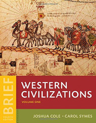 Western Civilizations Brief Edition Volume 1