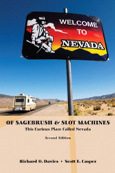 Of Sagebrush And Slot Machines This Curious Place Called Nevada by Richard Davies