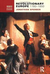 Revolutionary Europe 1780-1850