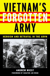 Vietnam's Forgotten Army by Andrew Wiest