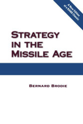 Strategy in the Missile Age