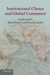 Institutional Choice and Global Commerce by Joseph Jupille