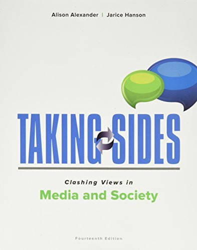Taking Sides Clashing Views in Media and Society