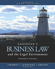 Anderson's Business Law and the Legal Environment Standard Volume