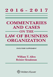 Commentaries And Cases On The Law Of Business Organization Statutory Supplement