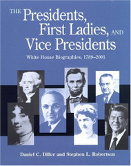 Presidents First Ladies and Vice Presidents