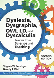 Teaching Students with Dyslexia Dysgraphia OWL LD and Dyscalculia Second