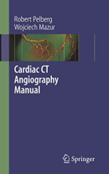 Cardiac CT Angiography Manual
