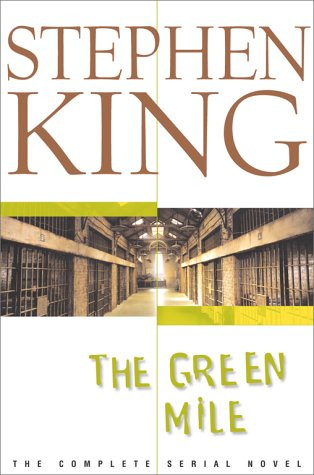 The Green Mile: The Complete Serial Novel