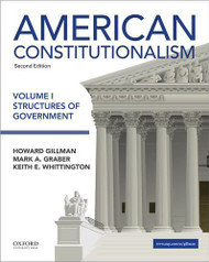 American Constitutionalism Volume I Structures of Government