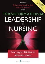 Transformational Leadership in Nursing