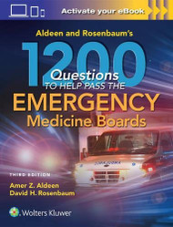 1000 Questions To Help You Pass The Emergency Medicine Boards Aldeen and Rosenbaum