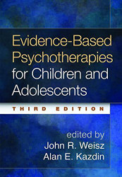 Evidence-Based Psychotherapies For Children And Adolescents