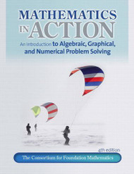 Mathematics In Action An Introduction To Algebraic Graphical And Numerical Problem Solving