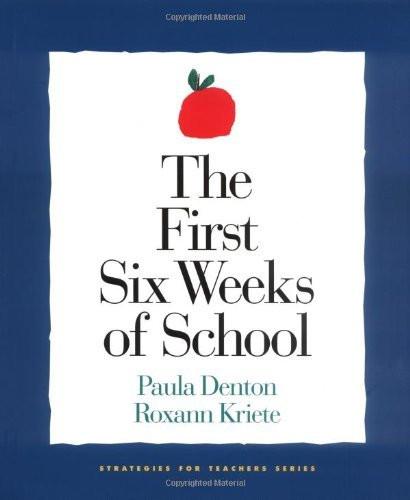 First Six Weeks Of School