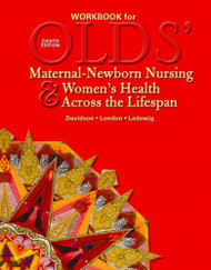 Student Workbook And Resource Guide For Olds' Maternal-Newborn Nursin