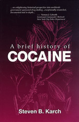 Brief History Of Cocaine