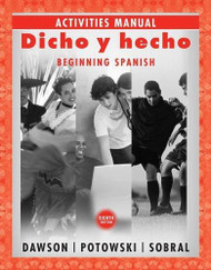 Activities Manual for Dicho Y Hecho Beginning Spanish