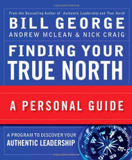 Finding Your True North A Personal Guide