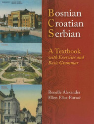 Bosnian Croatian Serbian A Textbook