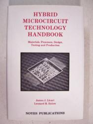 Hybrid Microcircuit Technology Handbook