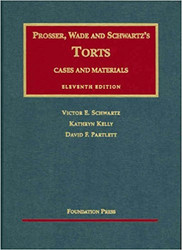 Torts Cases And Materials  - Schwartz