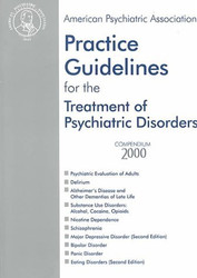 American Psychiatric Association Practice Guidelines For The Treatment Of