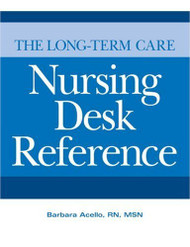 Long-Term Care Nursing Desk Reference