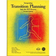 Integrating Transition Planning Into The Iep Process