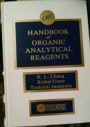 CRC Handbook of Organic Analytical Reagents