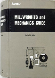 Millwrights And Mechanics Guide