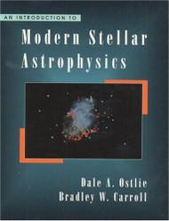 Introduction To Modern Stellar Astrophysics