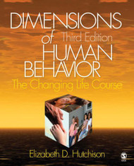 Dimensions Of Human Behavior The Changing Life Course