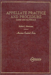 Cases And Materials On Appellate Practice And Procedure