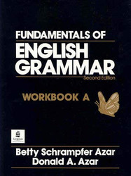 Fundamentals Of English Grammar Workbook Volume A