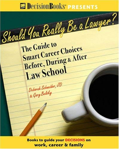 Should You Really Be A Lawyer?