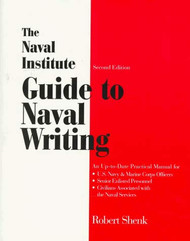 Naval Institute Guide to Naval Writing
