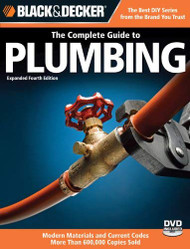 Black And Decker The Complete Guide To Plumbing Updated