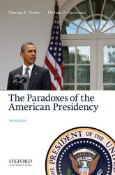 Paradoxes Of The American Presidency