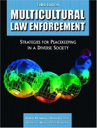 multicultural law enforcement essay The everly police department is facing a problem in which there is not an policy or procedure in which complaints from the newly formed diversity complaint bureau can.