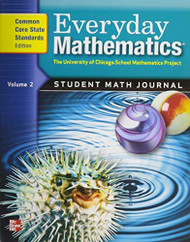 Everyday Mathematics: Student Math Journal Vol. 2 Common Core State Standards Edition