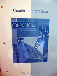 Cuaderno De Pr ?ctica To Accompany Composici ?N