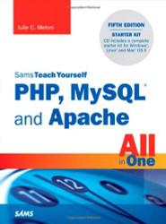 Sams Teach Yourself PHP MySQL & JavaScript All In One