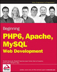 Beginning Php 6 Apache Mysql 6 Web Development