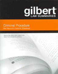 Gilbert Law Summaries On Criminal Procedure