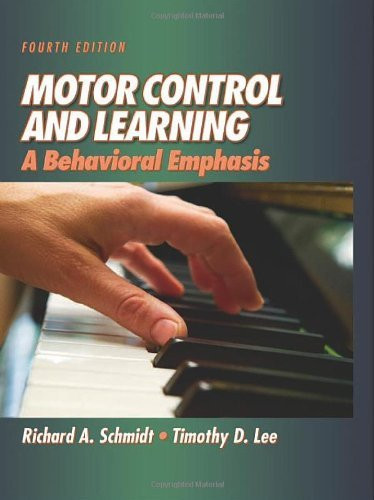 Motor Control And Learning By Richard Schmidt Isbn