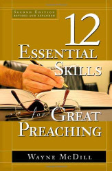 12 Essential Skills For Great Preaching