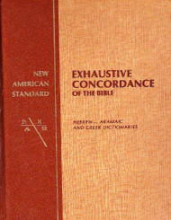 New American Standard Exhaustive Concordance Of The Bible/Hebrew-Aramaic And